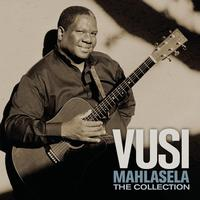 Vusi Mahlasela - The Collection