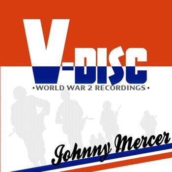 Johnny Mercer - V-Disc