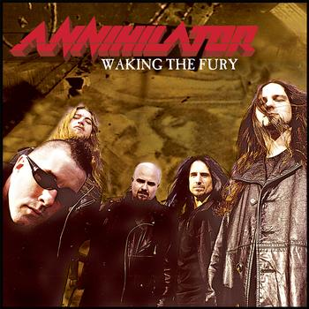 Annihilator - Waking the Fury
