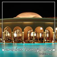Abdul Al Kahabir - Arabian Lounge Club, Volume 1