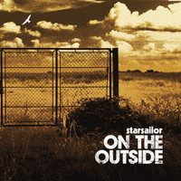 Starsailor - On The Outside (Explicit)