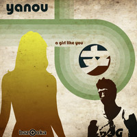 Yanou - A Girl Like You