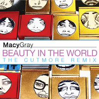 Macy Gray - Beauty In The World (Cutmore Remixes)