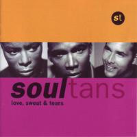 Soultans - Love, Sweat & Tears