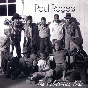 Paul Rogers - The Cul-de-Sac Kids