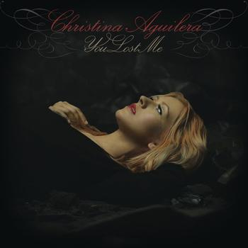 Christina Aguilera - You Lost Me