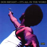 Don Bryant - It's All in the Word