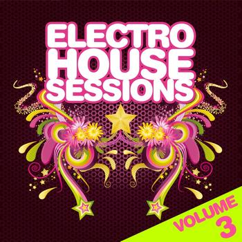 Various Artists - Electro House Sessions Vol.3