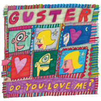 Guster - Do You Love Me