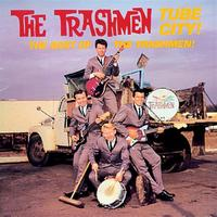 The Trashmen - Tube City! - The Best Of The Trashmen