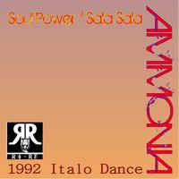 Ammonia - Soul Power / Sala Sala (Italo House 1992)