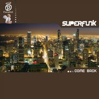 Superfunk - Come back
