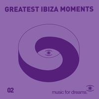 Various Artists - Music for Dreams presents Greatest Ibiza Moments # 2