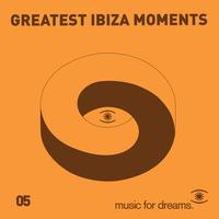 Various Artists - Music for Dreams presents Greatest Ibiza Moments # 5