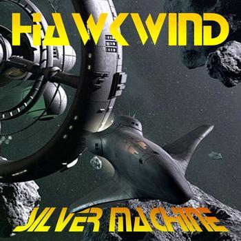 silver machine hawkwind