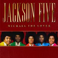 The Jackson 5 - Michael The Lover