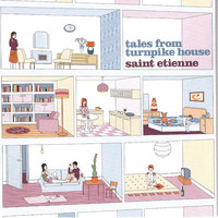 Saint Etienne - Tales from Turnpike House