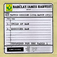 Barclay James Harvest - Bob Harris Session (15th March 1972)