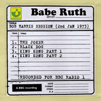 Babe Ruth - Bob Harris Session (2nd January 1973)