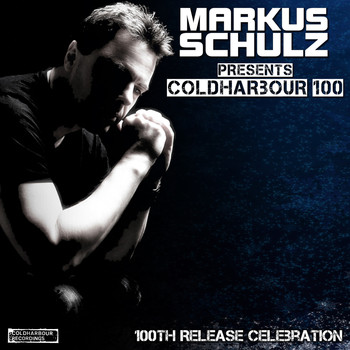Various Artists - Markus Schulz presents: Coldharbour 100 - 100th Release Celebration