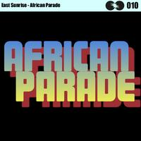 East Sunrise - African Parade
