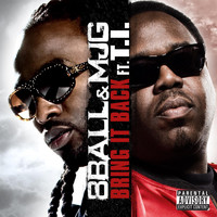 8Ball & MJG - Bring It Back (feat. T.I.) (remix)