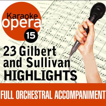 Karaoke Opera: Gilbert & Sullivan Highlights