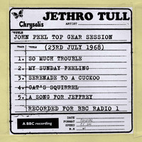 Jethro Tull - John Peel - Top Gear Session (7/23/1968)