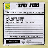Kevin Ayers - Alan Black Session (20th May 1970)