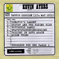 Kevin Ayers - Bob Harris Session (17th May 1972)