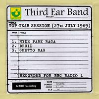 Third Ear Band - Top Gear Session (27th July 1969)