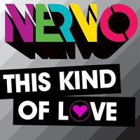 NERVO Feat. Ollie James - This Kind Of Love