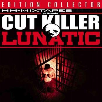 Dj Cut Killer - Cut Killer Lunatic