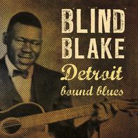 Blind Blake - Detroit Bound Blues