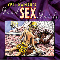 Yellowman - Yellowman's Good Sex Guide