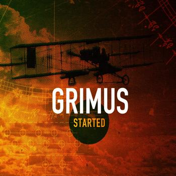 Grimus - Started