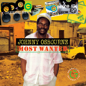 Johnny Osbourne - Johnny Osbourne - Most Wanted