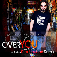 Oscar G - Over You feat Stryke