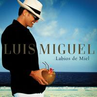Luis Miguel - Labios de Miel (Single)