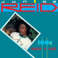 Junior Reid - Boom-Shack-A-Lack