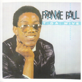 Frankie Paul - Tidal Wave