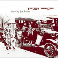 Peggy Seeger - Heading For Home