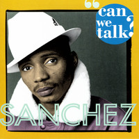 Sanchez - Can We Talk