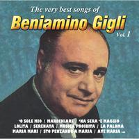 Beniamino Gigli - The Very Best Songs Of, Vol. 1