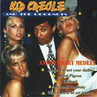 Kid Creole & The Coconuts - Anniversary Medley - Single