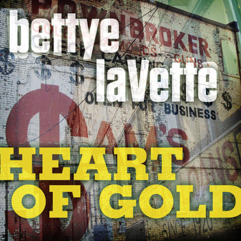 Betty Lavette - Heart Of Gold