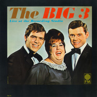 The Big 3 - The Big 3 Live At The Recording Studio