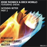 Eddie Thoneick - Nothing Better (Part 2)