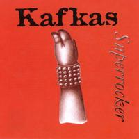 Kafkas - Superrocker
