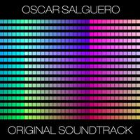 Oscar Salguero - Original Soundtrack